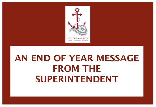 An End of Year Message from the Superintendent with District Logo