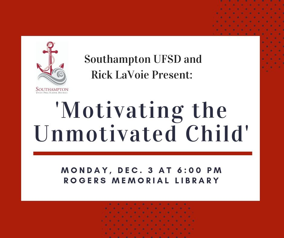 'Motivating the Unmotivated Child' Lecture