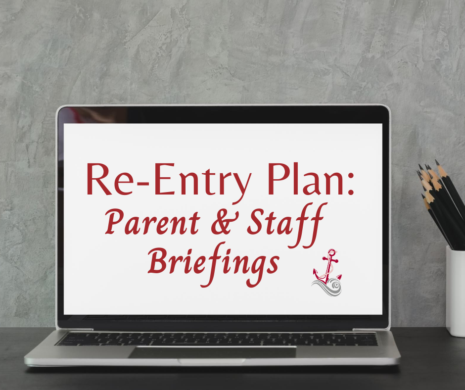 Laptop computer screen reads Re-Entry Plan: Parent & Staff Briefings